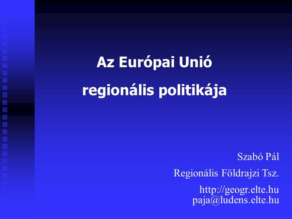 regionális politikája