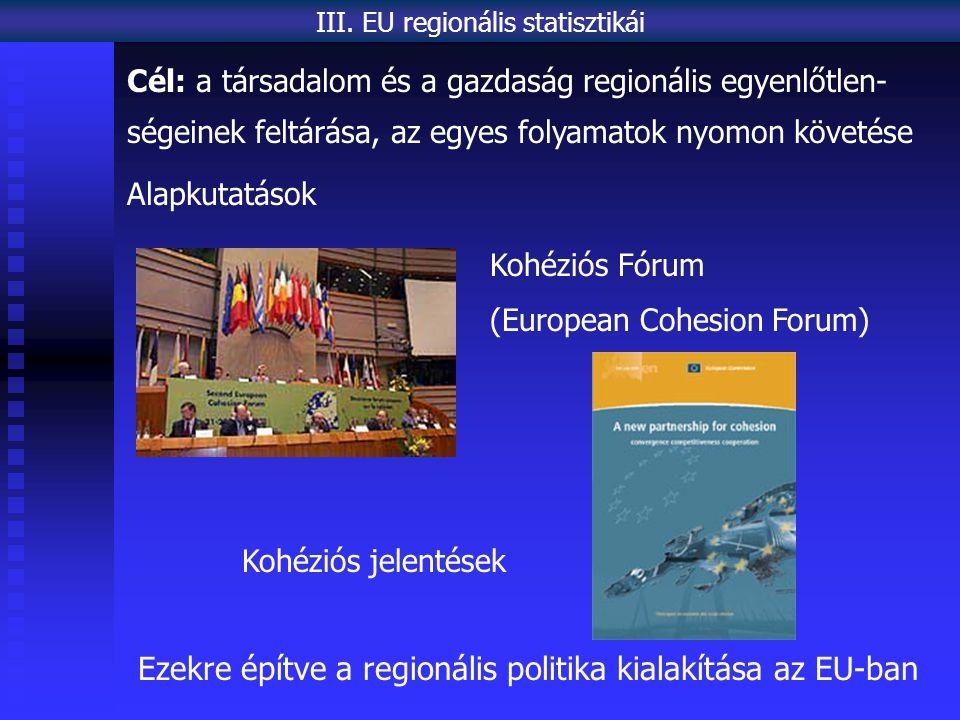 Ezekre építve a regionális politika kialakítása az EU-ban