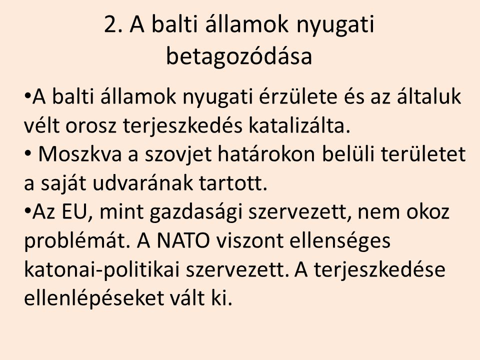 2. A balti államok nyugati betagozódása