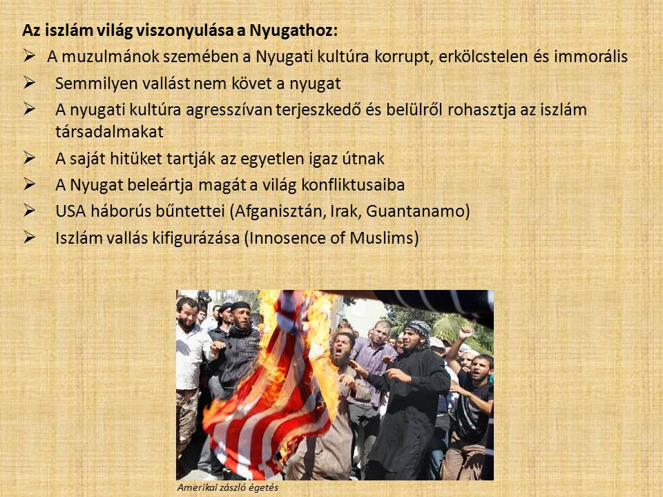 Az iszlám világ viszonyulása a Nyugathoz: