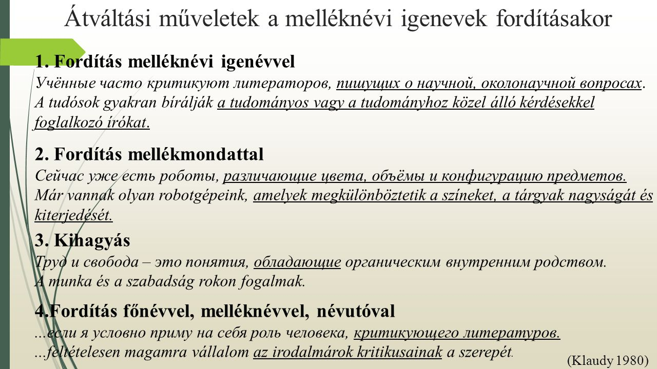Átváltási műveletek a melléknévi igenevek fordításakor