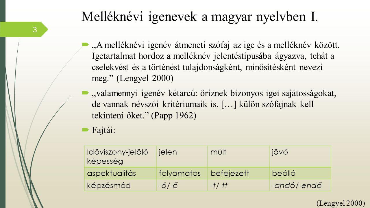 Melléknévi igenevek a magyar nyelvben I.