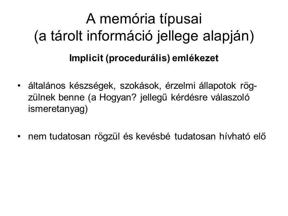 A memória típusai (a tárolt információ jellege alapján)