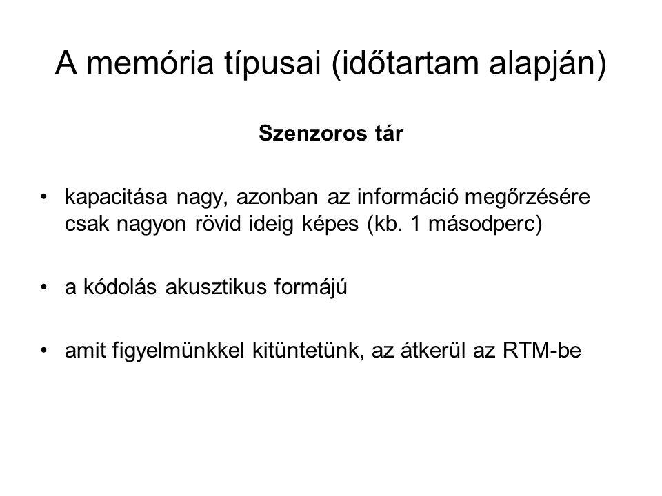 A memória típusai (időtartam alapján)