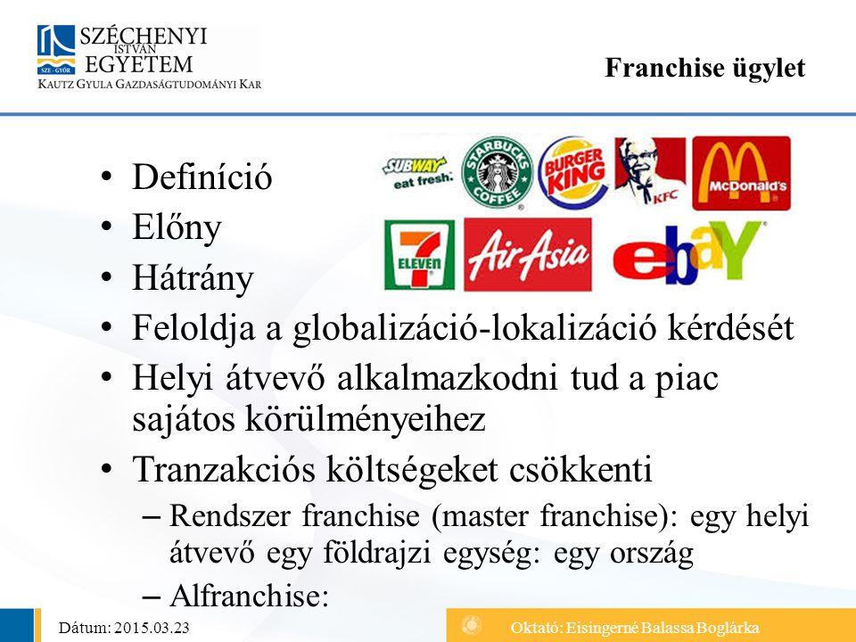 Feloldja a globalizáció-lokalizáció kérdését