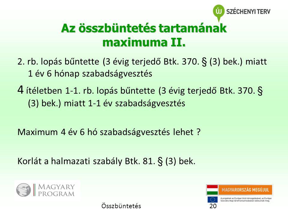 Az összbüntetés tartamának maximuma II.