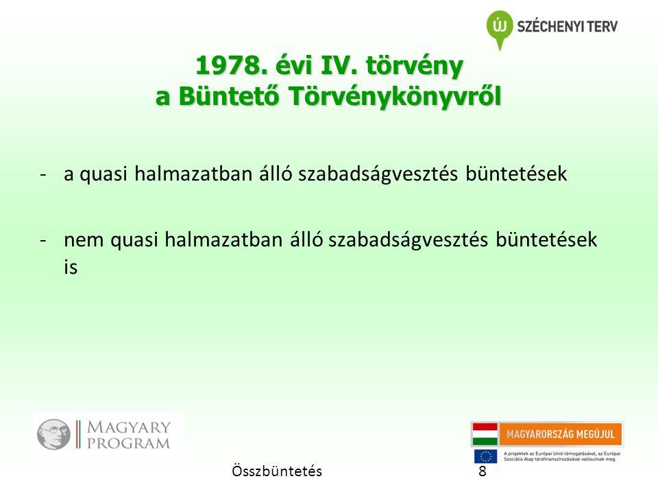 1978. évi IV. törvény a Büntető Törvénykönyvről