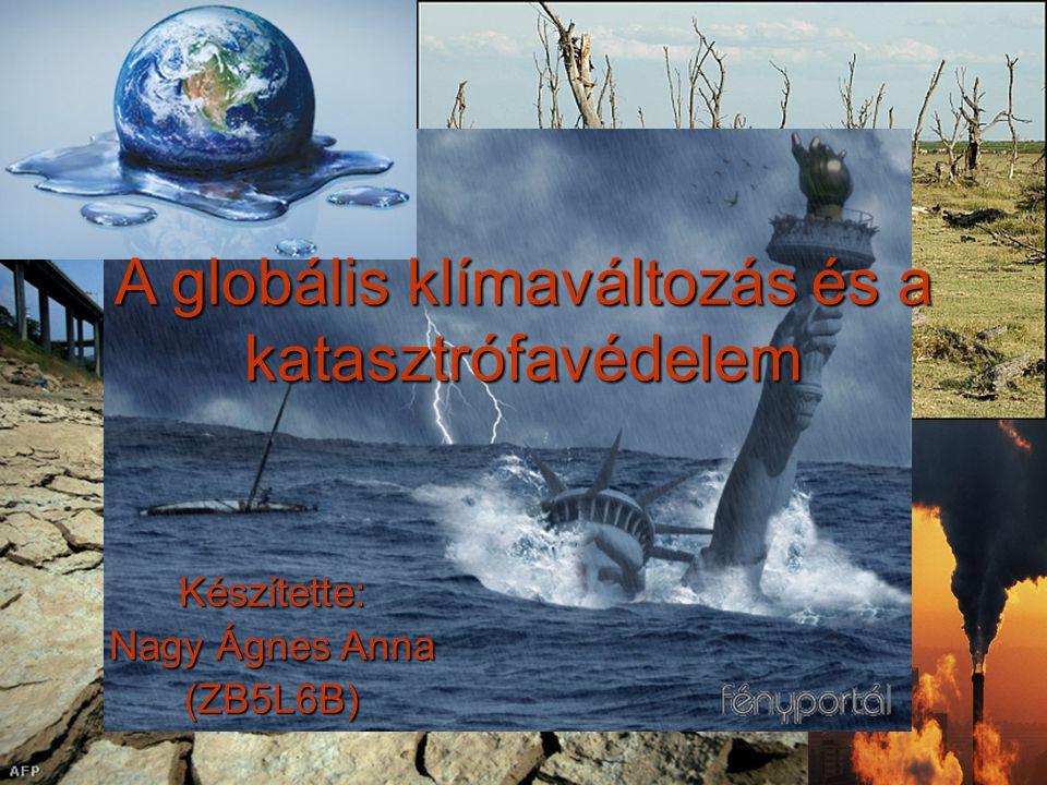 A globális klímaváltozás és a katasztrófavédelem