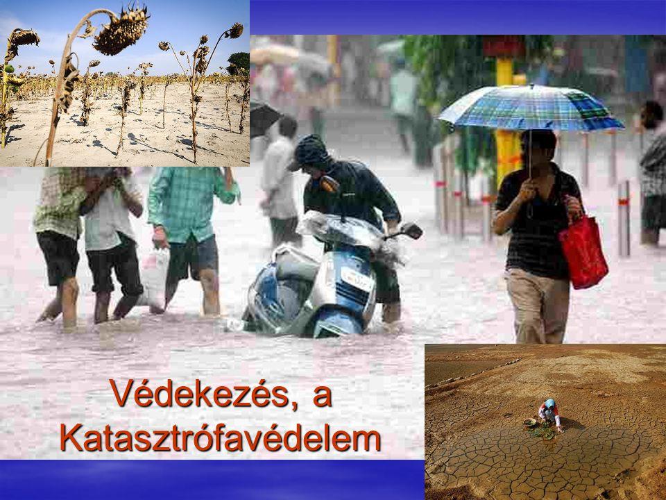 Védekezés, a Katasztrófavédelem