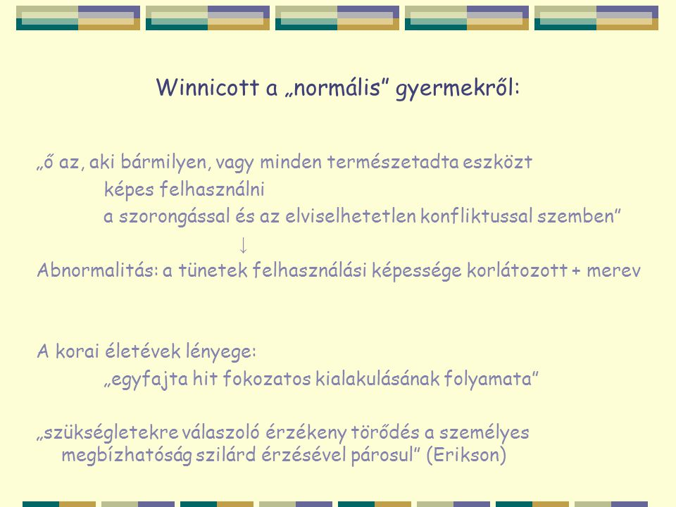 """Winnicott a """"normális gyermekről:"""