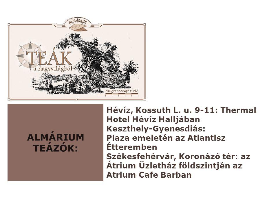Almárium Teázók: Hévíz, Kossuth L. u. 9-11: Thermal Hotel Hévíz Halljában Keszthely-Gyenesdiás: