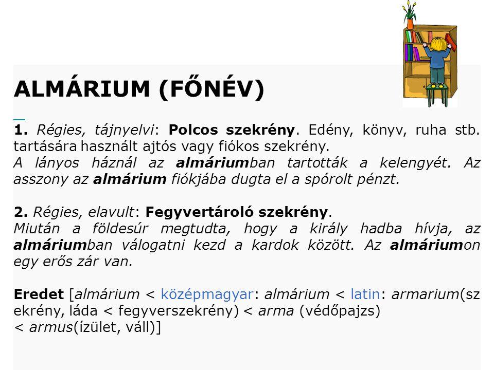 ALMÁRIUM (FŐNÉV)