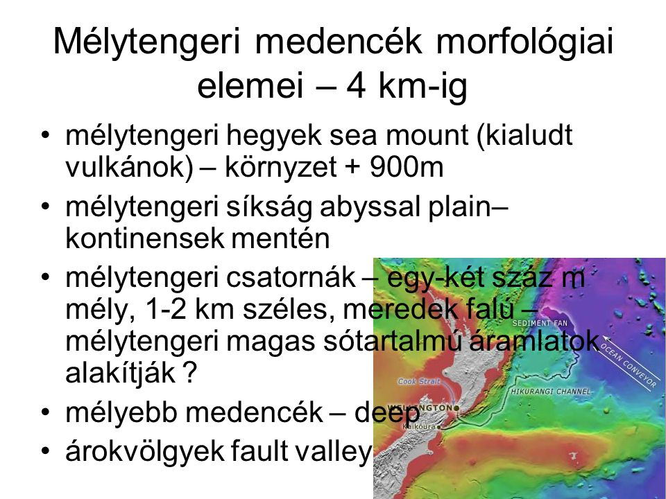 Mélytengeri medencék morfológiai elemei – 4 km-ig