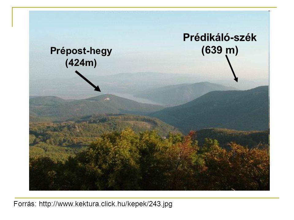 Prédikáló-szék (639 m) Prépost-hegy (424m)