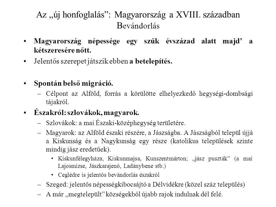 """Az """"új honfoglalás : Magyarország a XVIII. században Bevándorlás"""