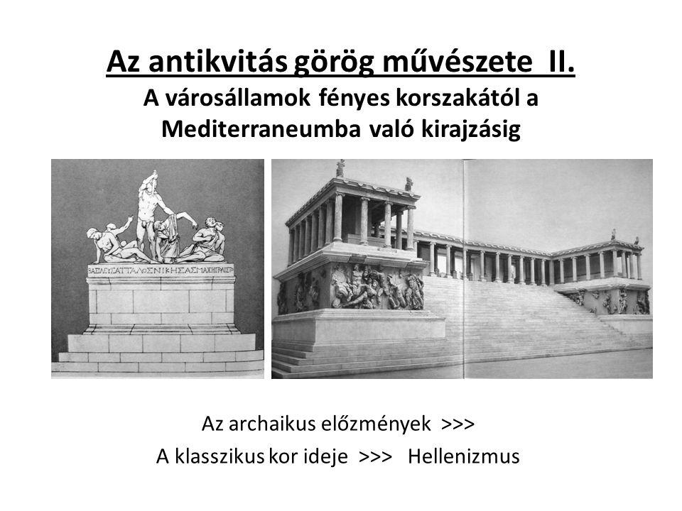 Az antikvitás görög művészete II