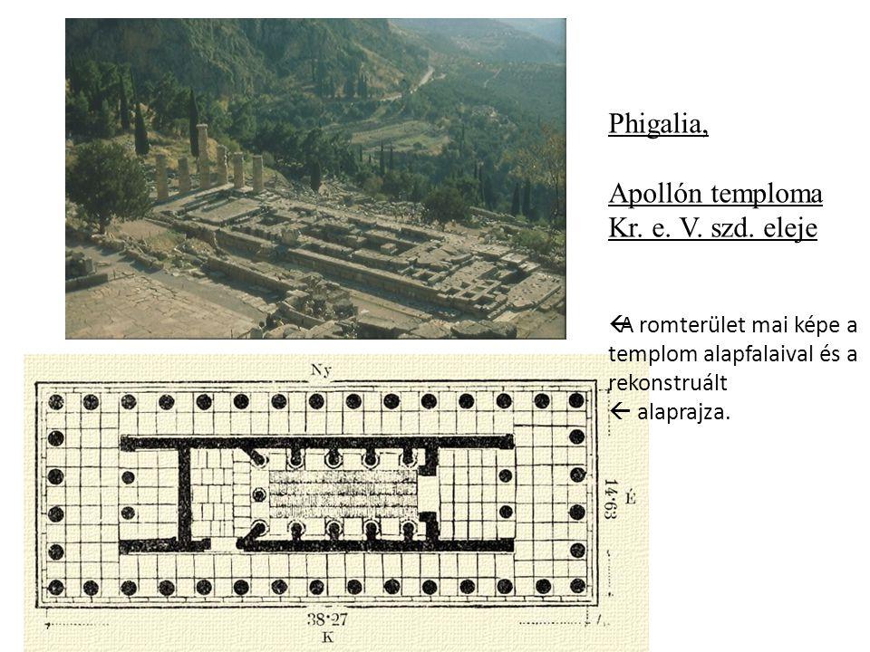 Phigalia, Apollón temploma Kr. e. V. szd. eleje