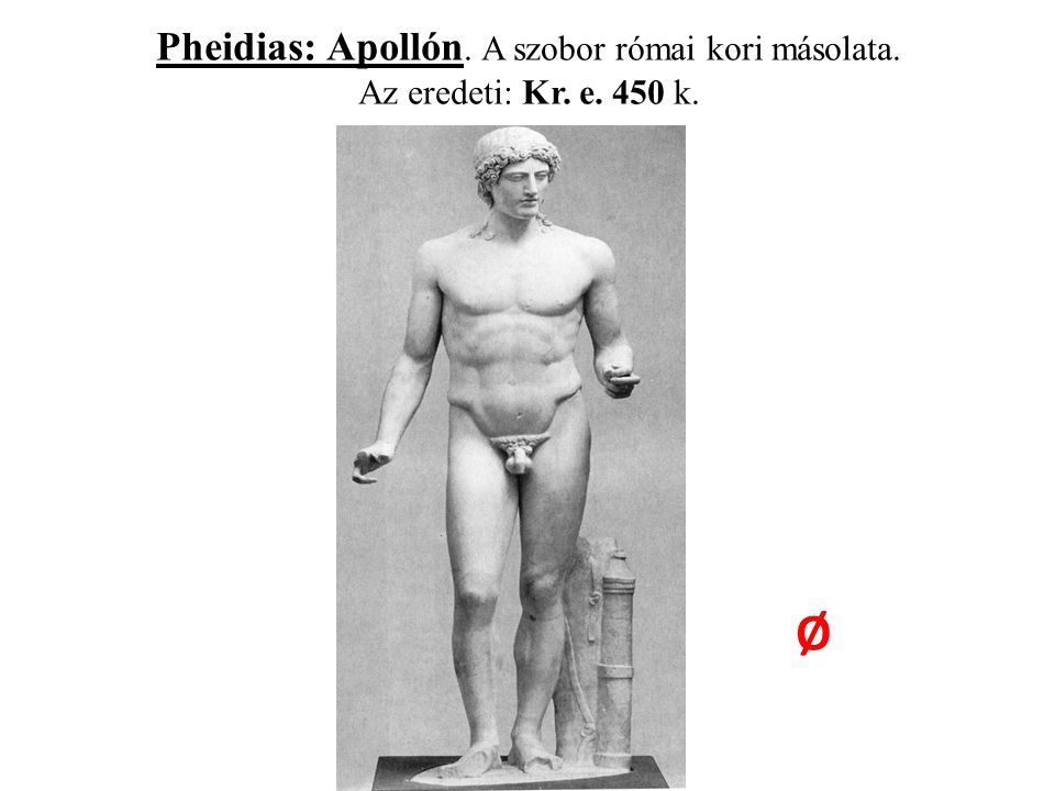 Pheidias: Apollón. A szobor római kori másolata. Az eredeti: Kr. e