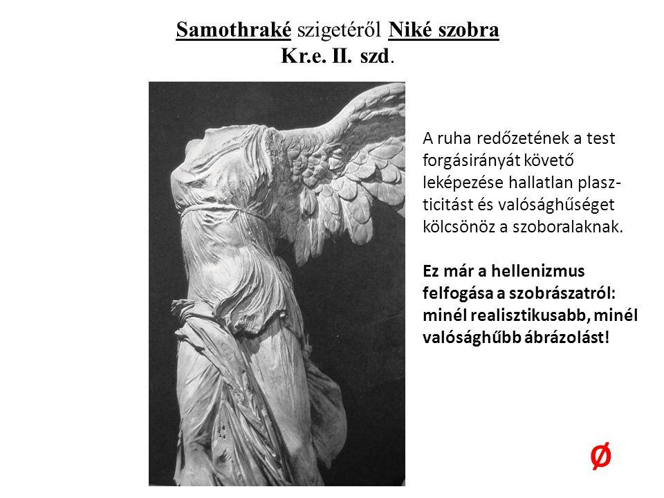 Samothraké szigetéről Niké szobra Kr.e. II. szd.