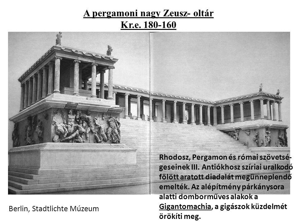 A pergamoni nagy Zeusz- oltár Kr.e. 180-160