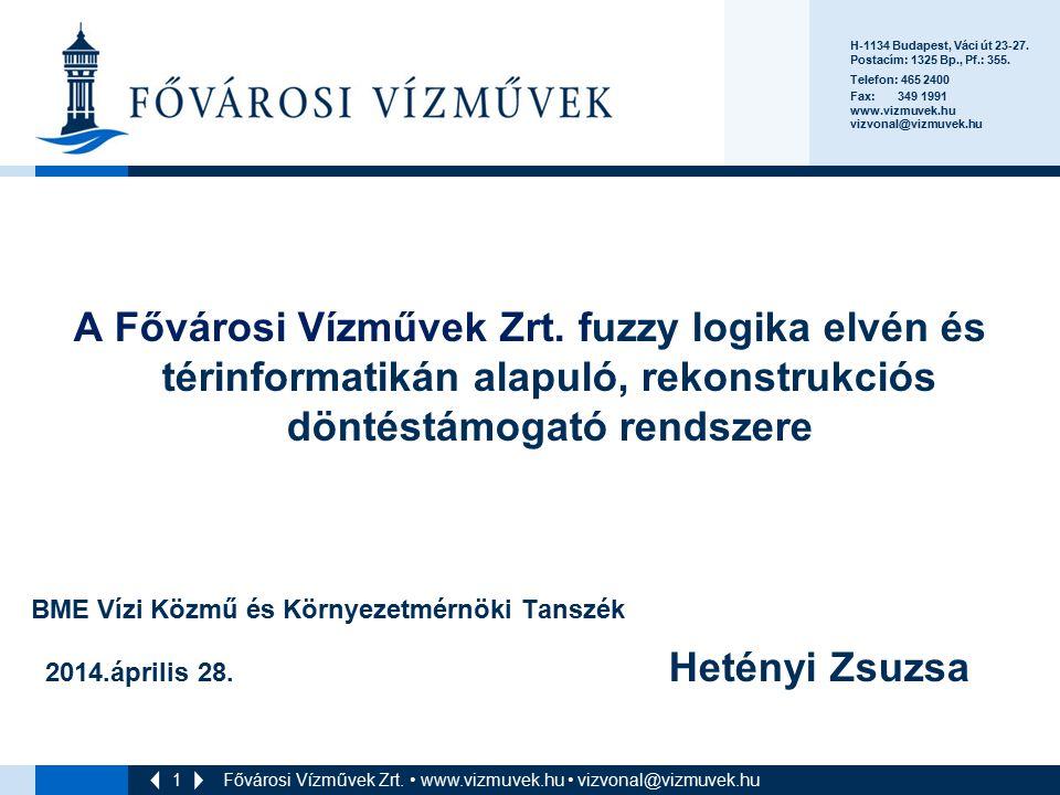 H-1134 Budapest, Váci út 23-27. Postacím: 1325 Bp., Pf.: 355. Telefon: 465 2400. Fax: 349 1991.