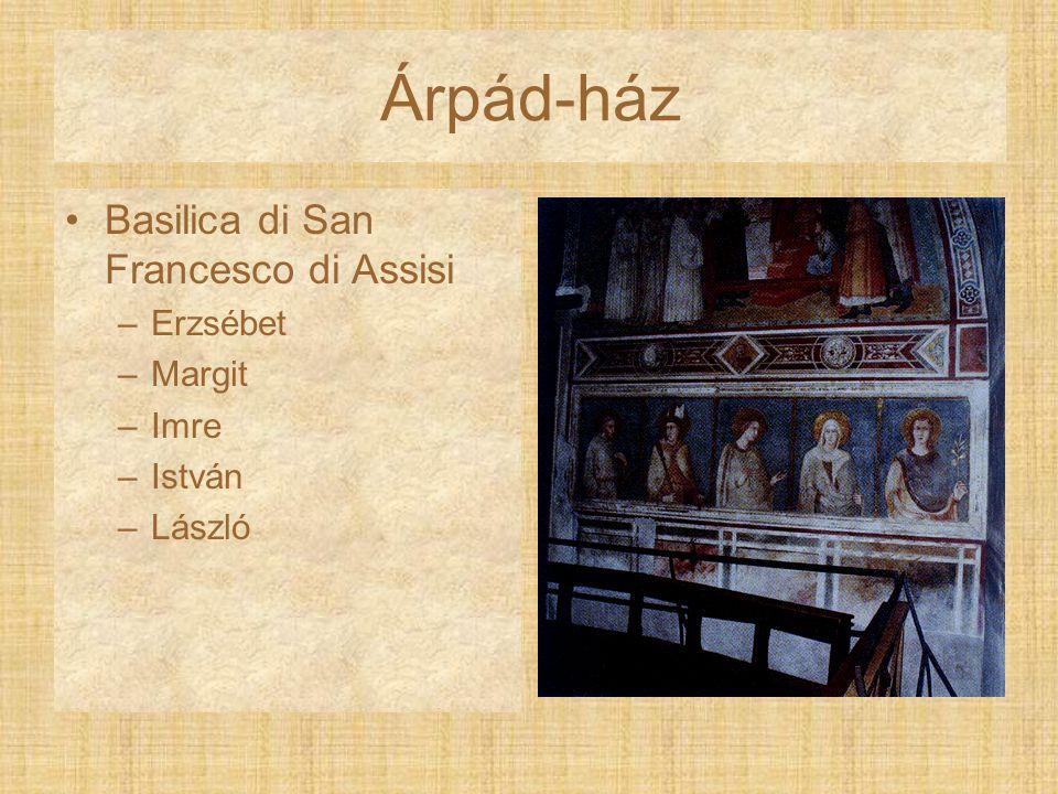 Árpád-ház Basilica di San Francesco di Assisi Erzsébet Margit Imre