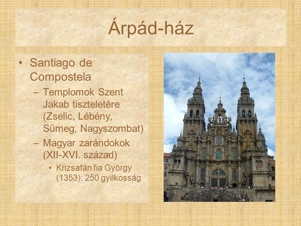 Árpád-ház Santiago de Compostela