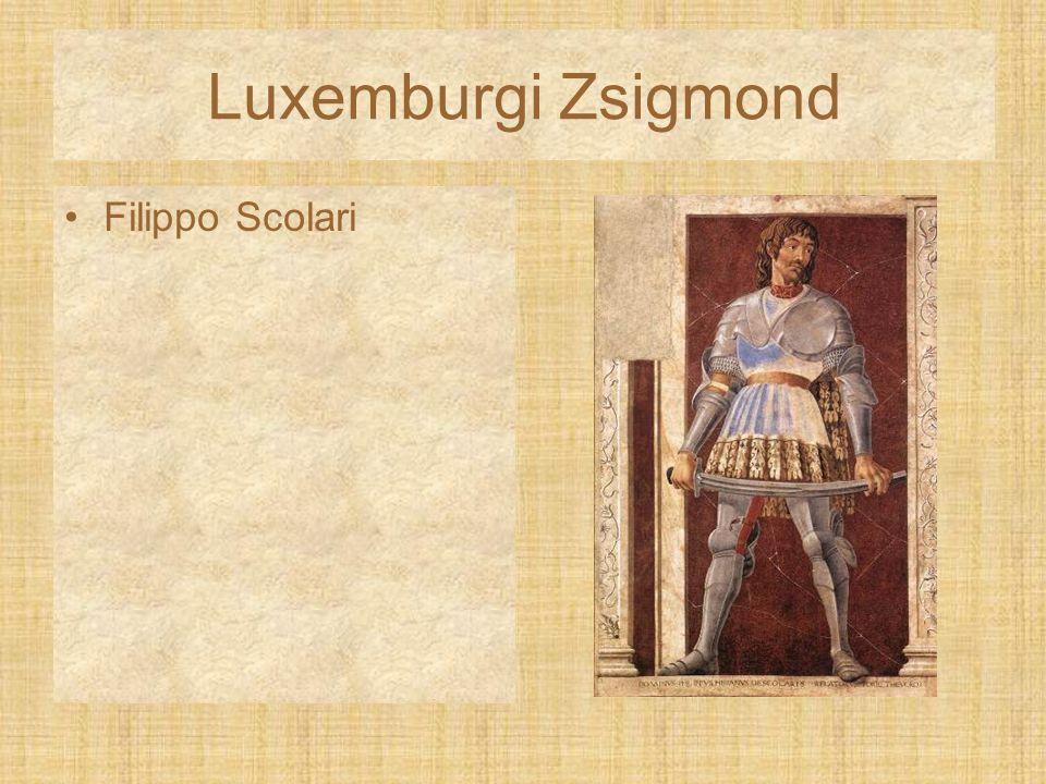 Luxemburgi Zsigmond Filippo Scolari