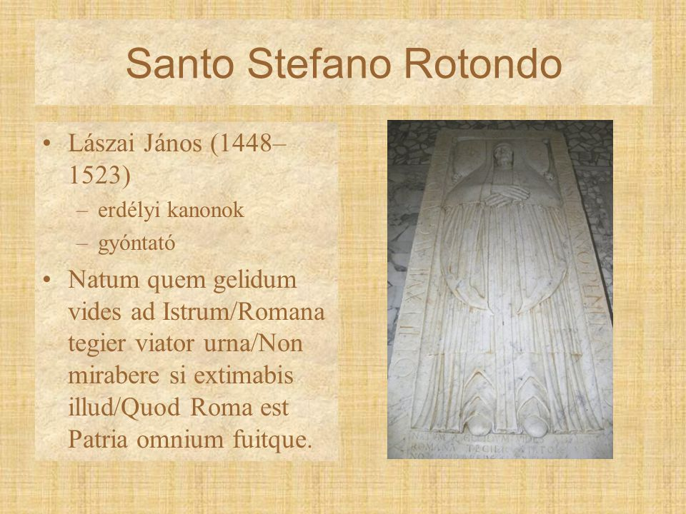 Santo Stefano Rotondo Lászai János (1448–1523)