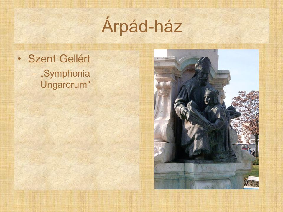 """Árpád-ház Szent Gellért """"Symphonia Ungarorum"""