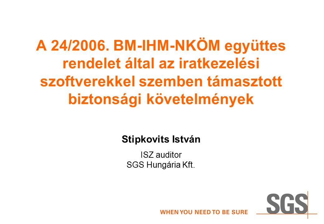 Stipkovits István ISZ auditor SGS Hungária Kft.