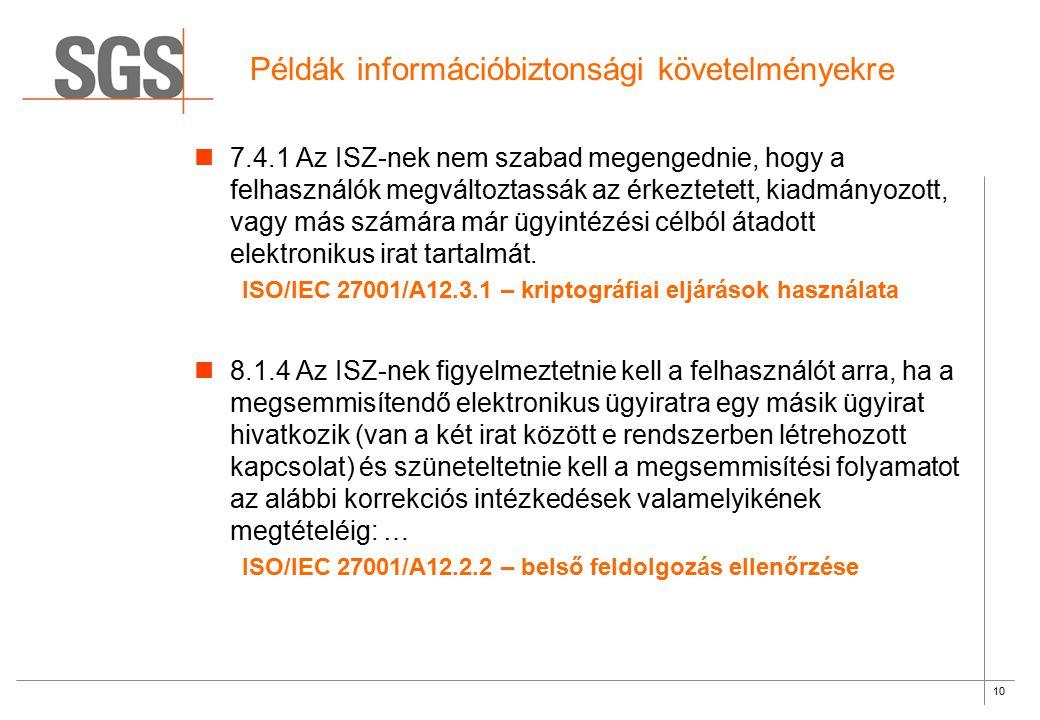 Példák információbiztonsági követelményekre