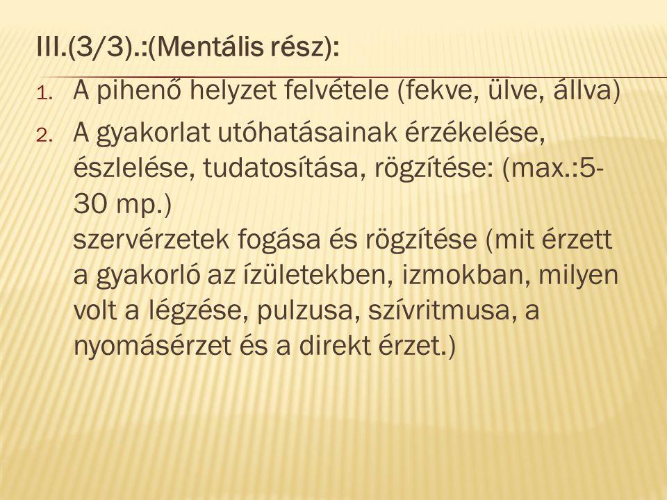 III.(3/3).:(Mentális rész):