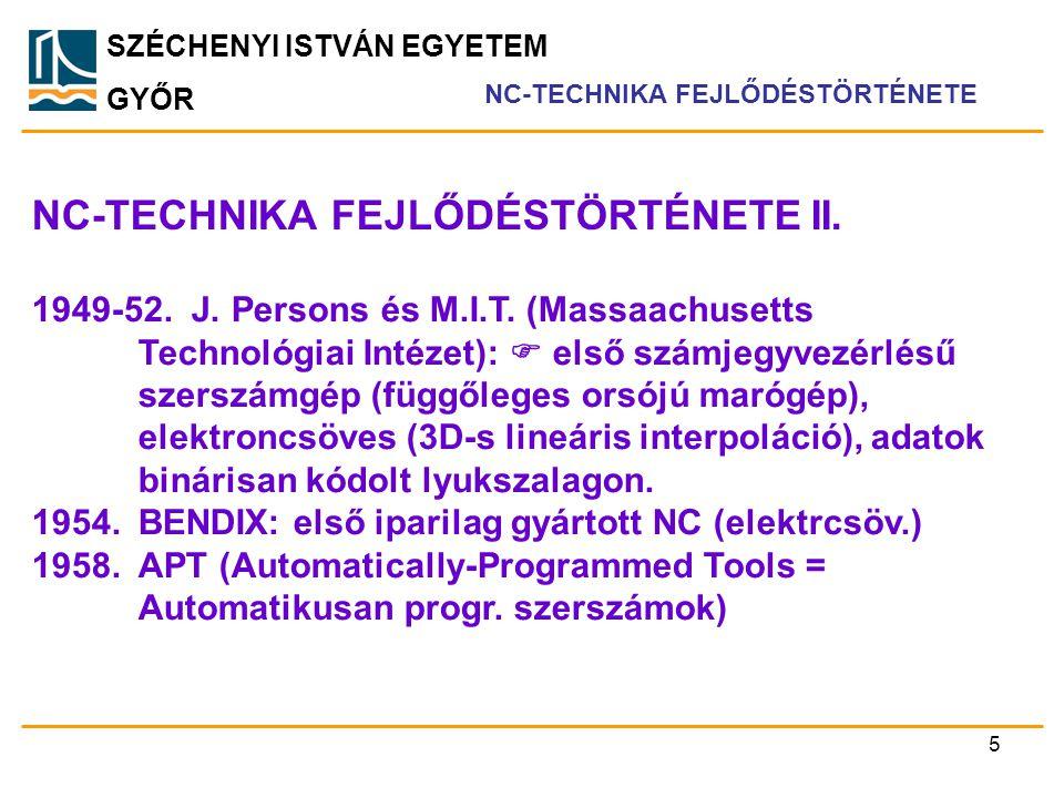 NC-TECHNIKA FEJLŐDÉSTÖRTÉNETE II.