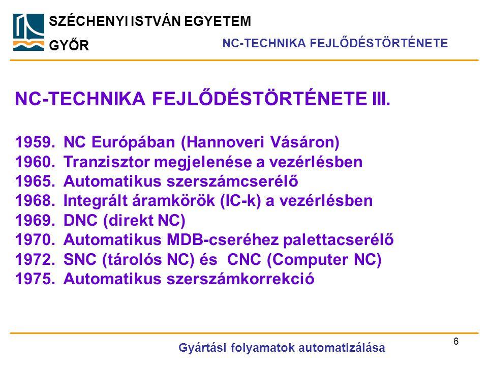 NC-TECHNIKA FEJLŐDÉSTÖRTÉNETE III.