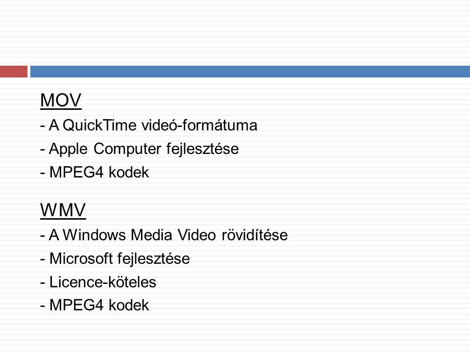 MOV WMV - A QuickTime videó-formátuma - Apple Computer fejlesztése
