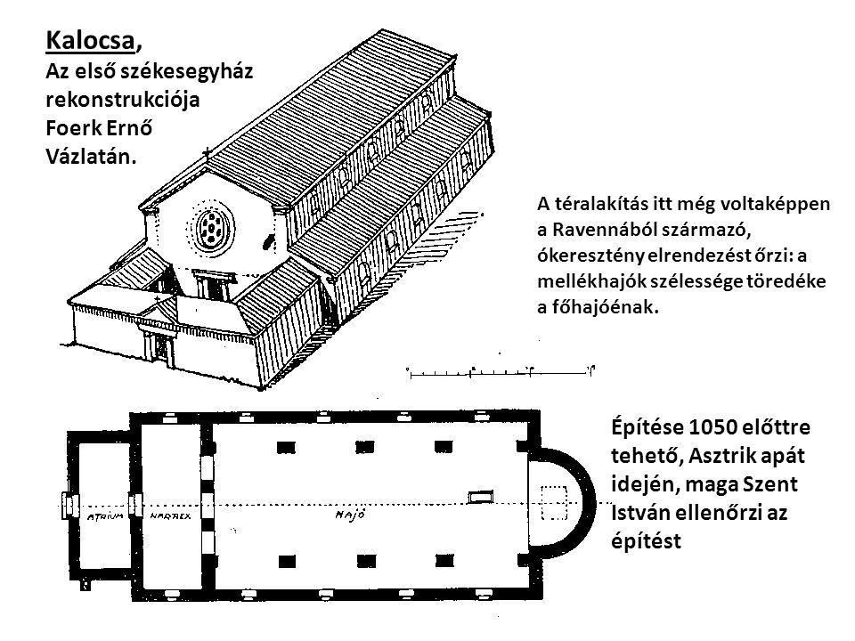 Kalocsa, Az első székesegyház rekonstrukciója Foerk Ernő Vázlatán.