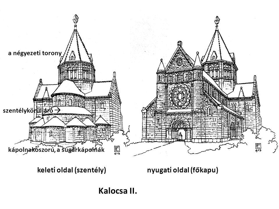 Kalocsa II. keleti oldal (szentély) nyugati oldal (főkapu)