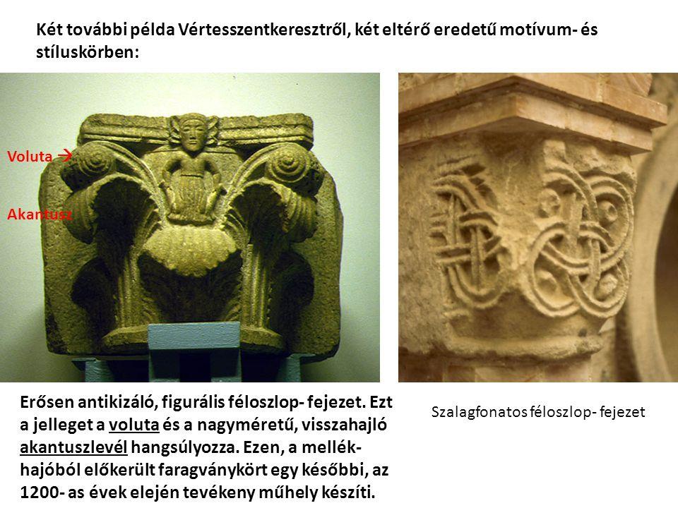 Két további példa Vértesszentkeresztről, két eltérő eredetű motívum- és stíluskörben:
