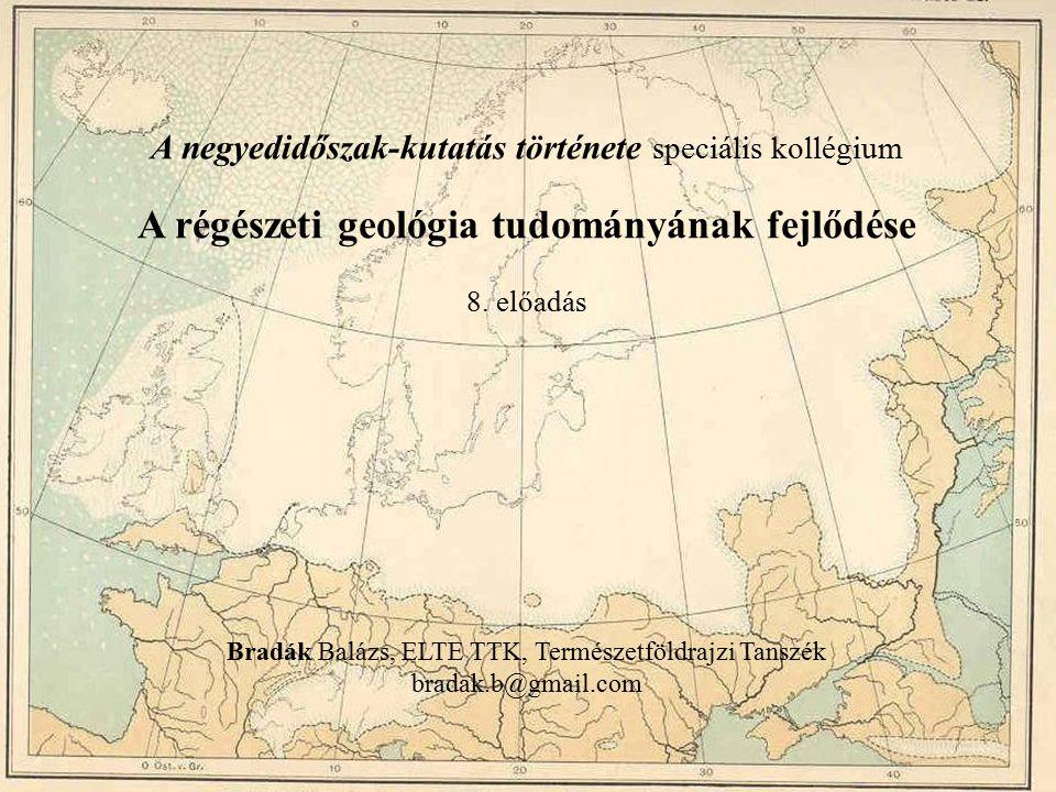 A régészeti geológia tudományának fejlődése