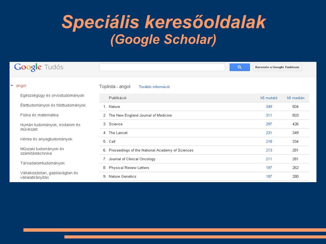 Speciális keresőoldalak (Google Scholar)