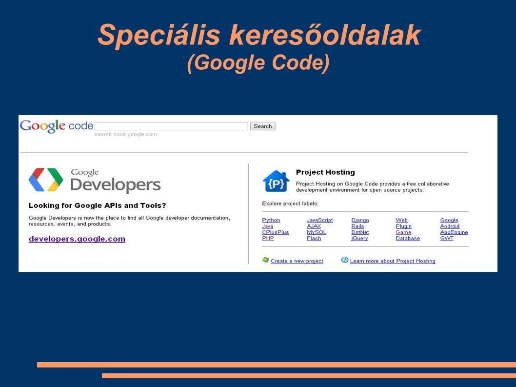 Speciális keresőoldalak (Google Code)