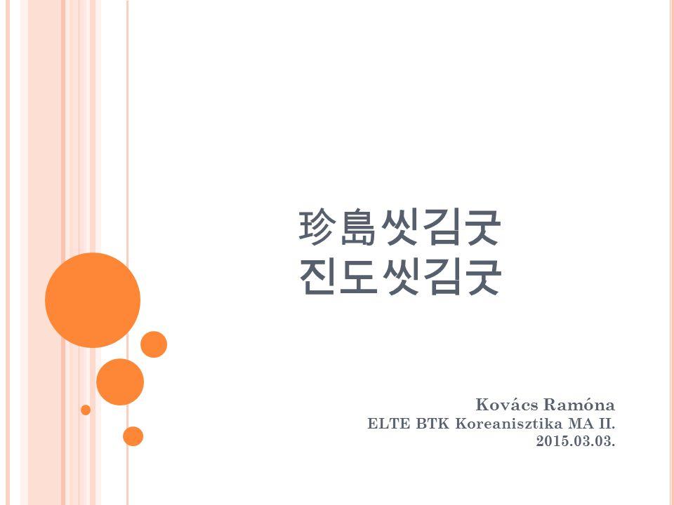 Kovács Ramóna ELTE BTK Koreanisztika MA II. 2015.03.03.