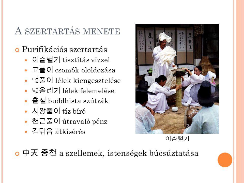 A szertartás menete Purifikációs szertartás