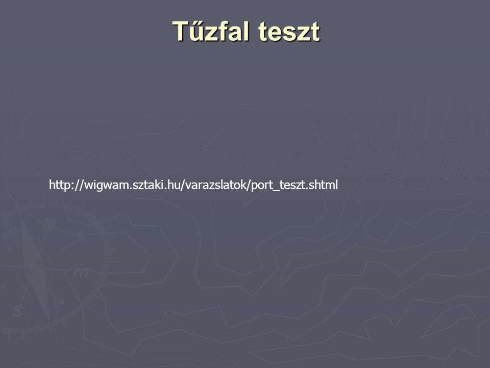 Tűzfal teszt http://wigwam.sztaki.hu/varazslatok/port_teszt.shtml
