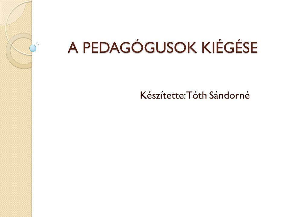 Készítette:Tóth Sándorné