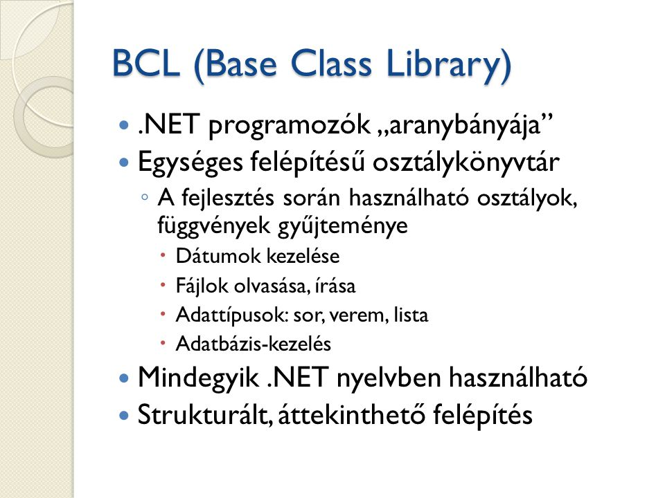 BCL (Base Class Library)