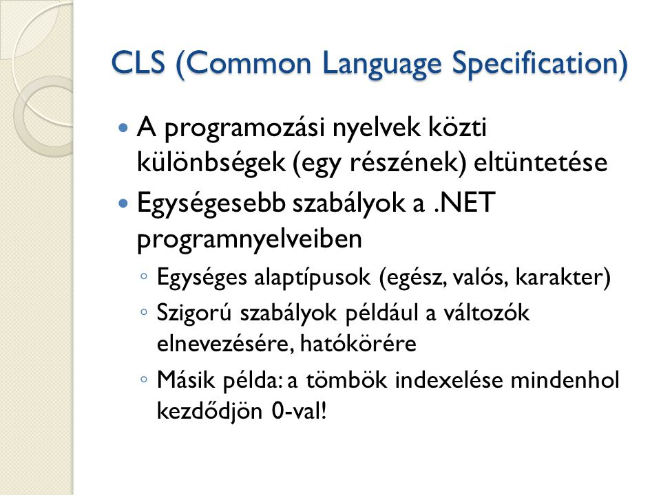 CLS (Common Language Specification)