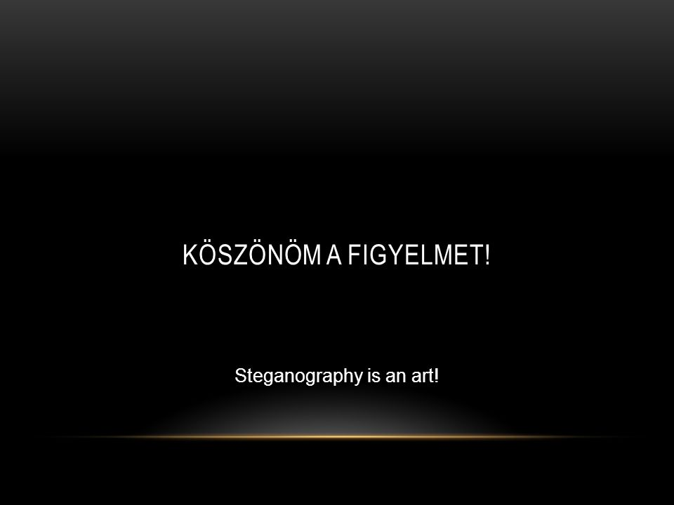 Steganography is an art!