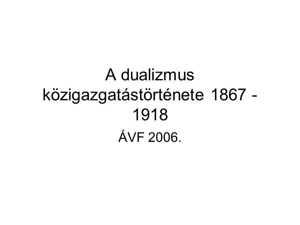 A dualizmus közigazgatástörténete 1867 - 1918